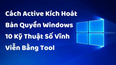 Cách Active Kích Hoạt Bản Quyền Windows 10 Kỹ Thuật Số Vĩnh Viễn Bằng Tool